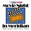 CableOne Movie Night Meridian